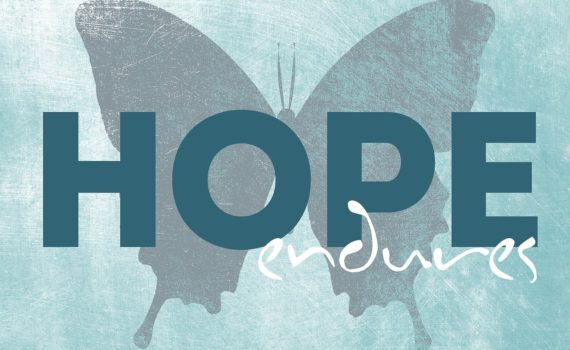 Image that says Hope Endures over a butterfly silhouette