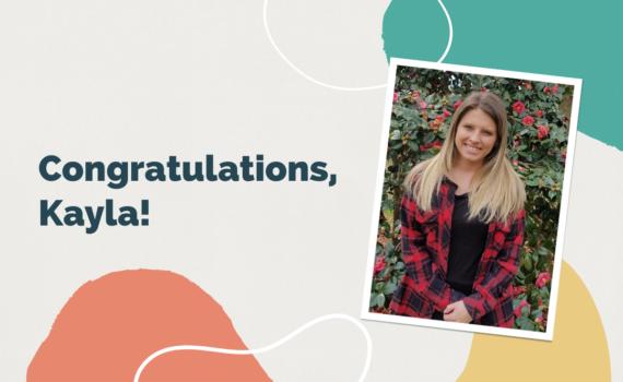 Congratulations to Kayla